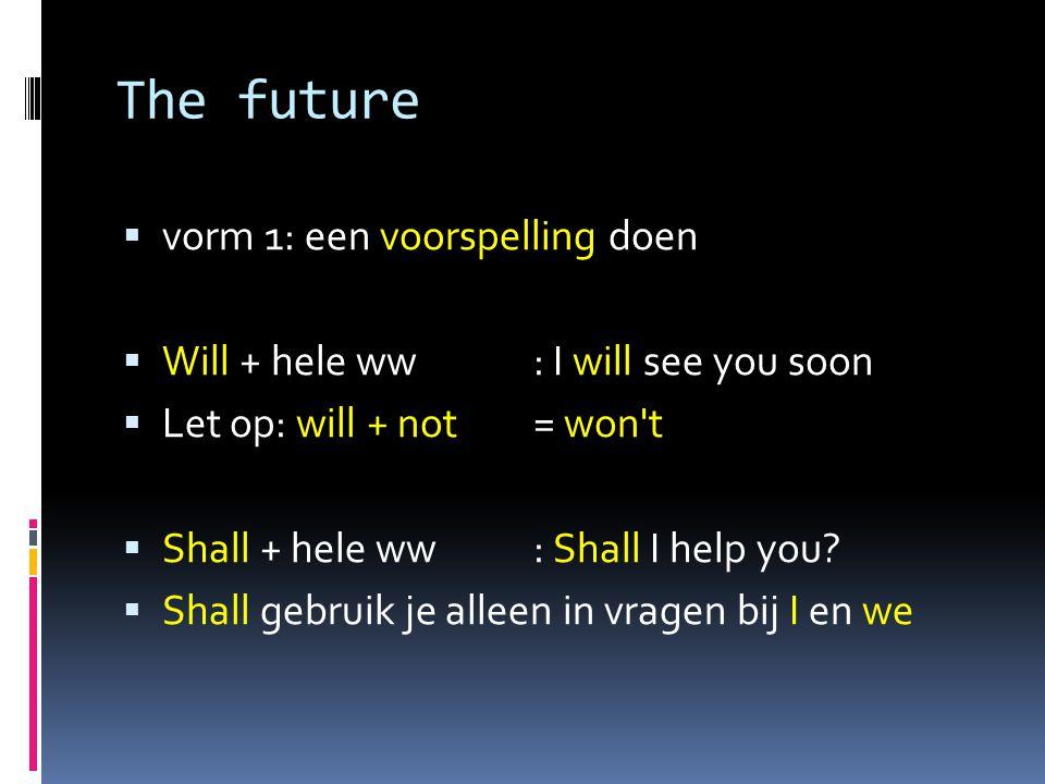 vertaal de volgende zinnen:  Het zal gaan regenen morgen.