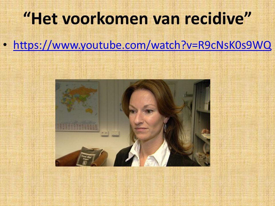 Het voorkomen van recidive https://www.youtube.com/watch?v=R9cNsK0s9WQ