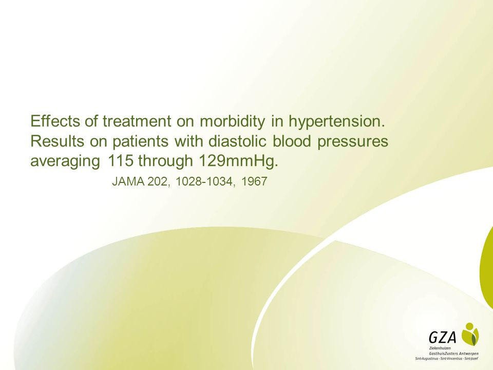 Effects of treatment on morbidity in hypertension. Results on patients with diastolic blood pressures averaging 115 through 129mmHg. JAMA 202, 1028-10