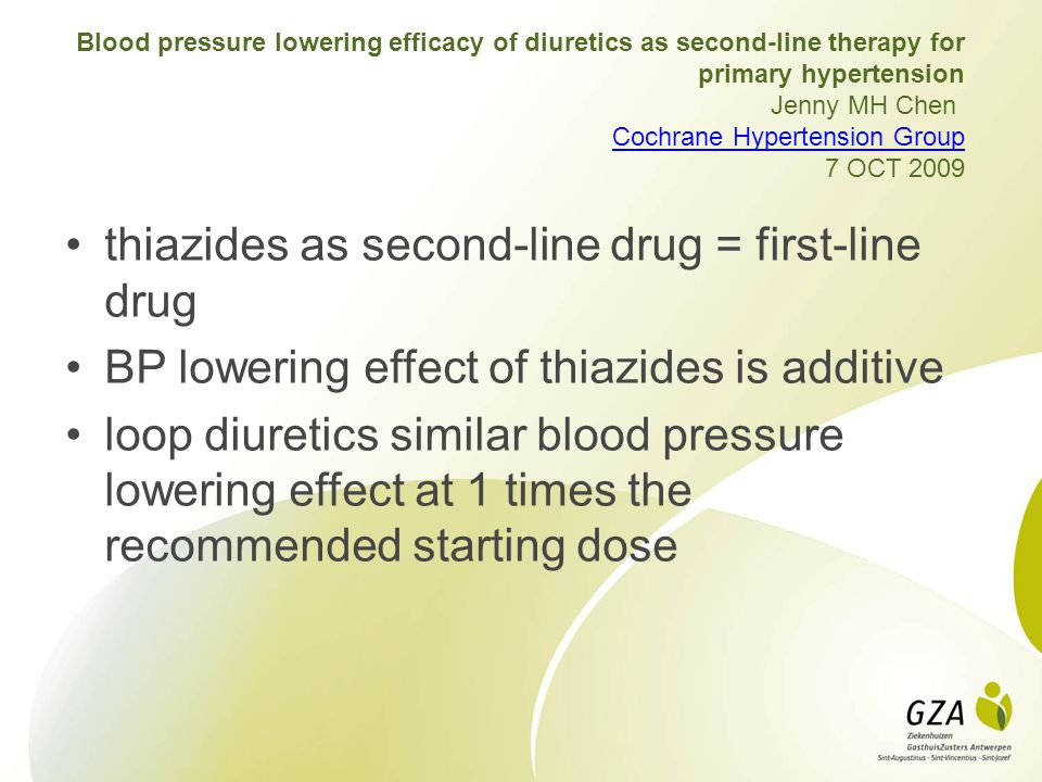 Blood pressure lowering efficacy of diuretics as second-line therapy for primary hypertension Jenny MH Chen Cochrane Hypertension Group 7 OCT 2009 Coc
