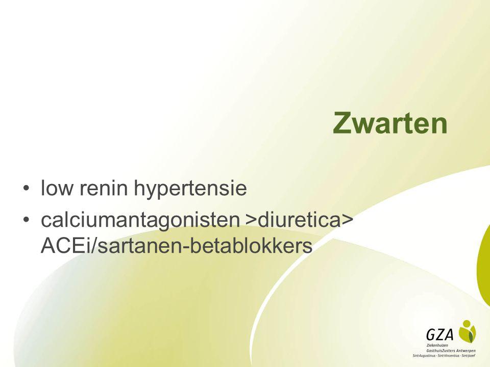 Zwarten low renin hypertensie calciumantagonisten >diuretica> ACEi/sartanen-betablokkers