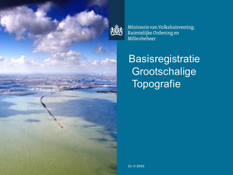 23 21-3-2015 Basisregistratie Grootschalige Topografie