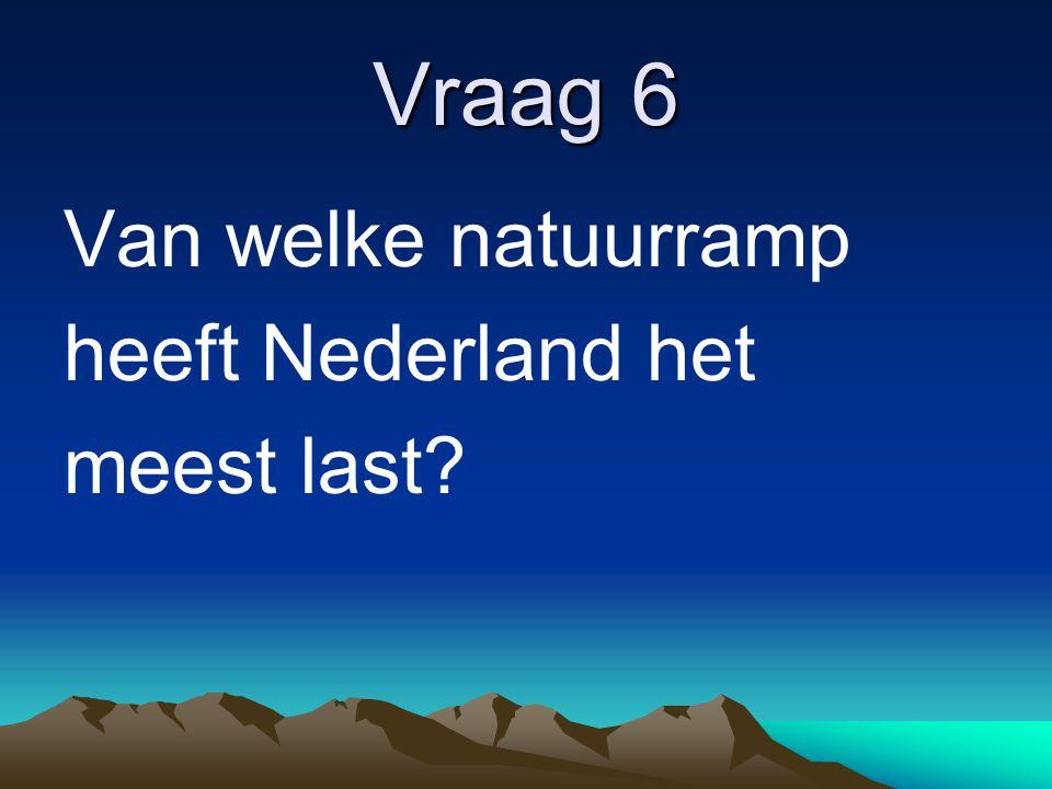 Vraag 7 In welk jaar braken de zeedijken in Zeeland door.