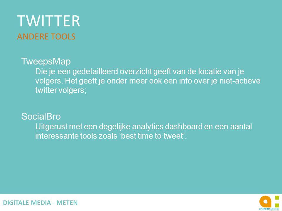 TWITTER ANDERE TOOLS 74 DIGITALE MEDIA - METEN TweepsMap Die je een gedetailleerd overzicht geeft van de locatie van je volgers.