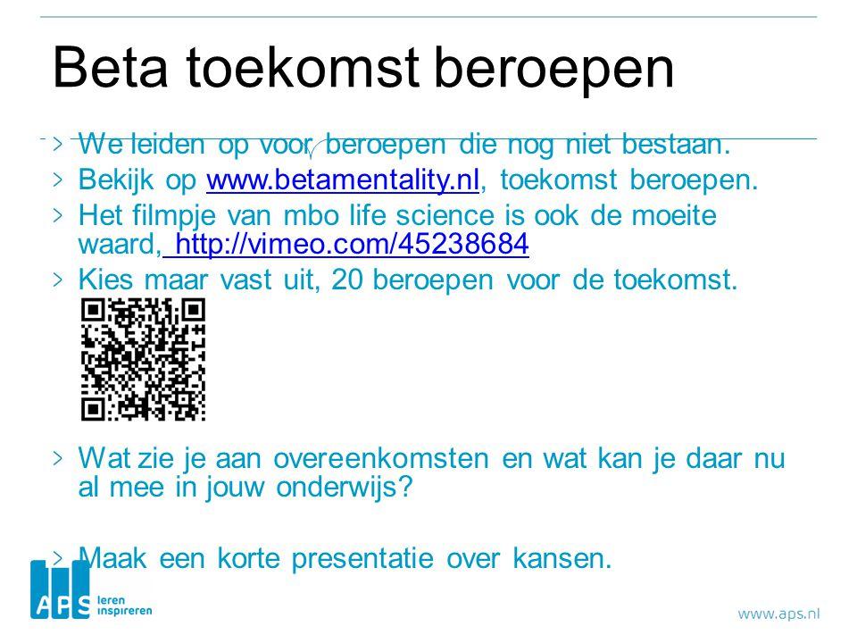 Beta toekomst beroepen We leiden op voor beroepen die nog niet bestaan. Bekijk op www.betamentality.nl, toekomst beroepen.www.betamentality.nl Het fil