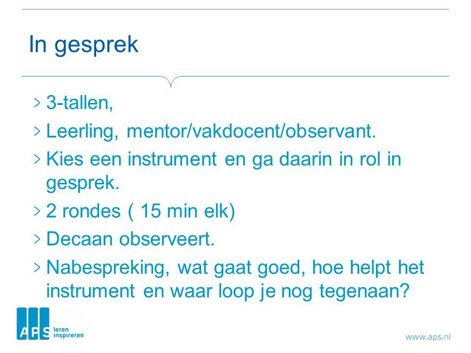In gesprek 3-tallen, Leerling, mentor/vakdocent/observant.