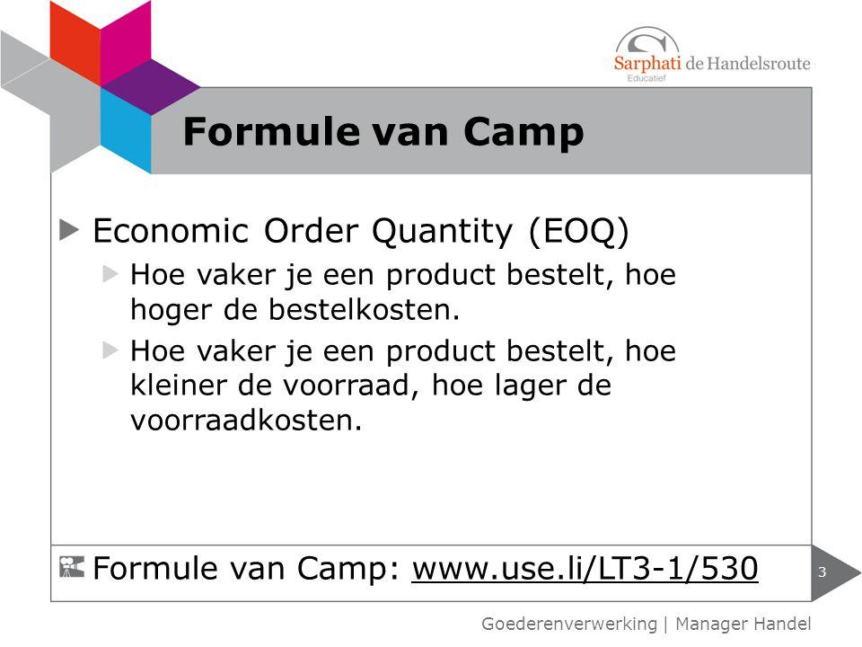 Economic Order Quantity (EOQ) Hoe vaker je een product bestelt, hoe hoger de bestelkosten. Hoe vaker je een product bestelt, hoe kleiner de voorraad,