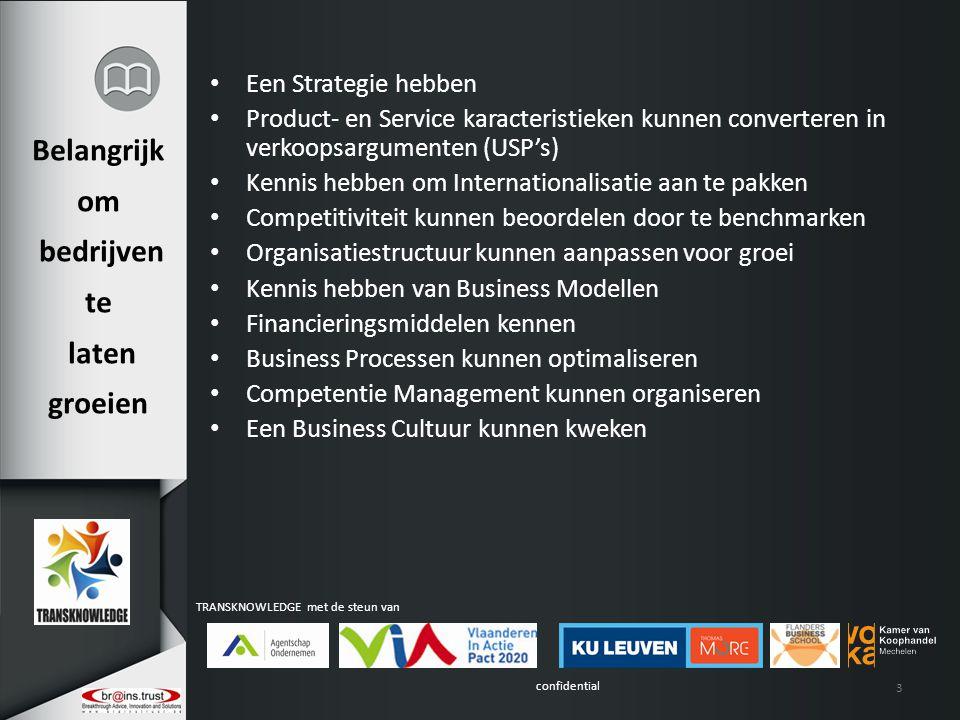 confidential TRANSKNOWLEDGE met de steun van 14 Concept Werking Kenniskring voor Strategie