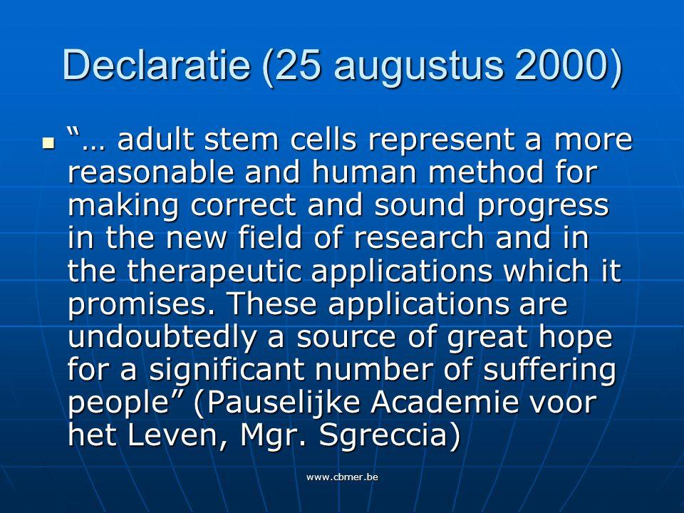 www.cbmer.be Advies 2002 over Stamcellen - De Commissie vertrekt van een hoge, maar geen absolute beschermwaardigheid van het embryo, als menselijk leven in ontwikkeling - Het statuut van de geisoleerde menselijke embryonale stamcel is van een andere orde.