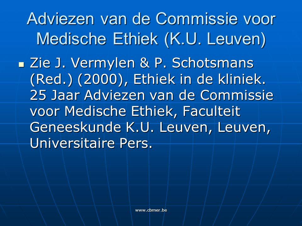 www.cbmer.be Adviezen van de Commissie voor Medische Ethiek (K.U.