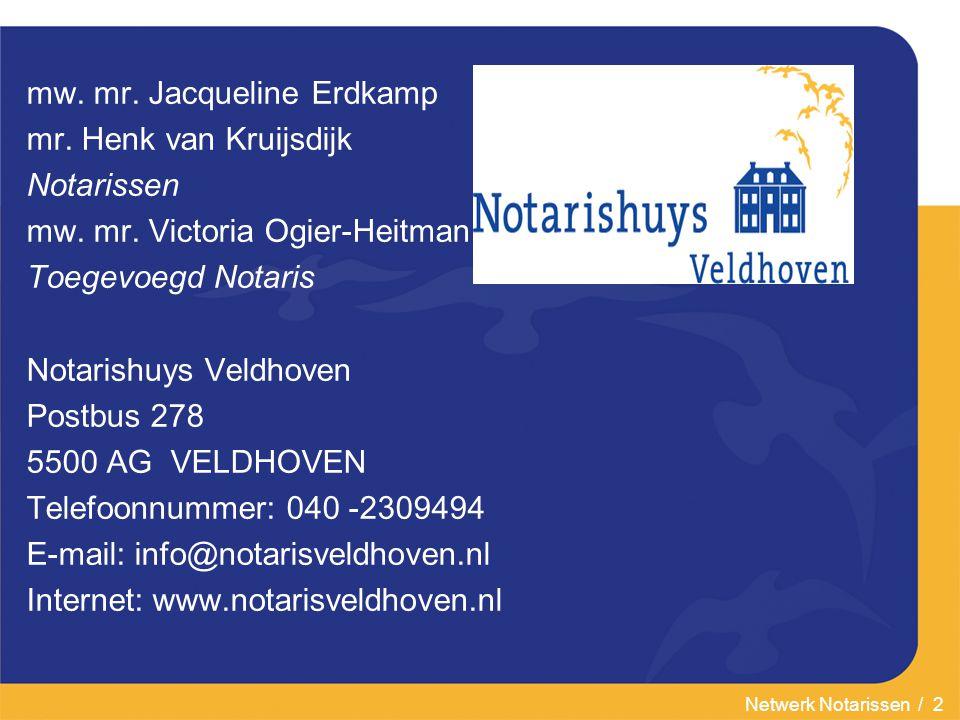 Netwerk Notarissen / 2 mw.mr. Jacqueline Erdkamp mr.