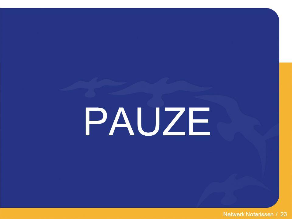 Netwerk Notarissen / 23 PAUZE