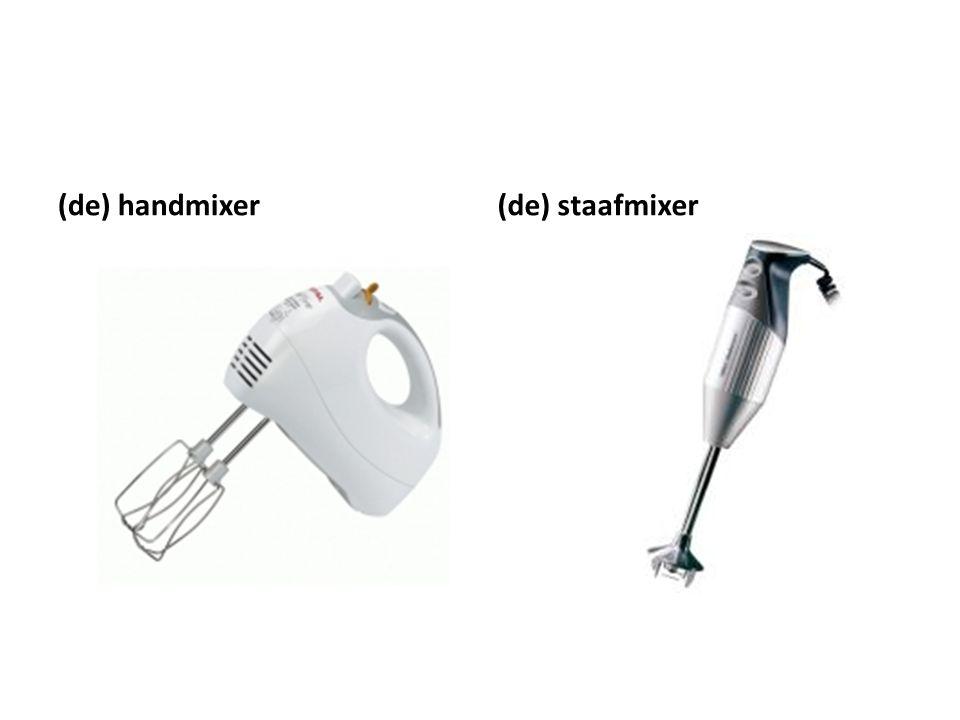 (de) handmixer(de) staafmixer