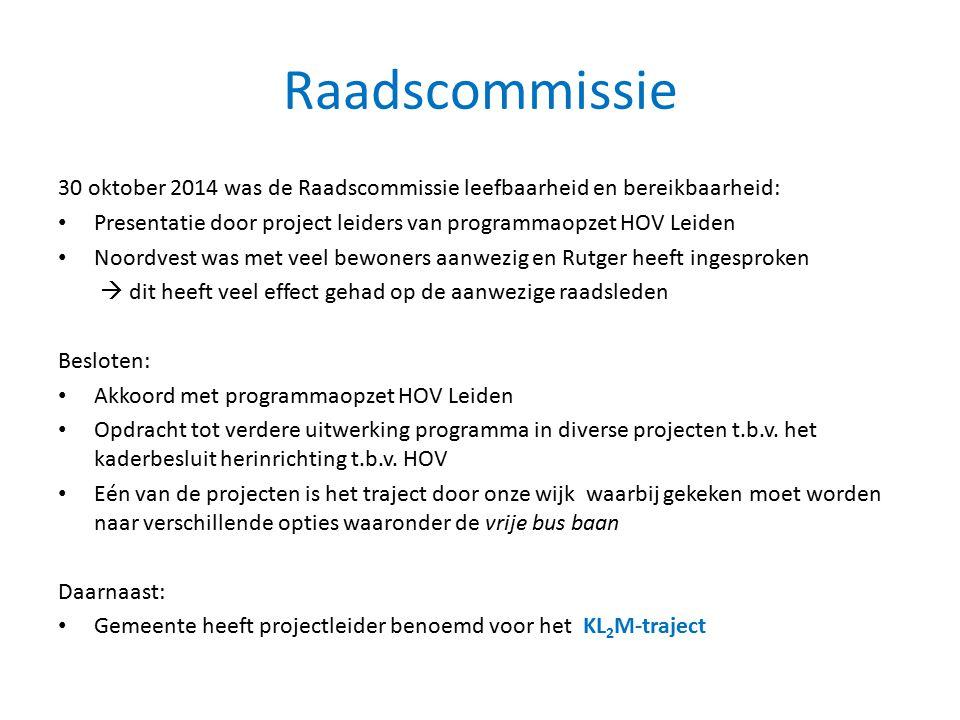 Raadscommissie 30 oktober 2014 was de Raadscommissie leefbaarheid en bereikbaarheid: Presentatie door project leiders van programmaopzet HOV Leiden No