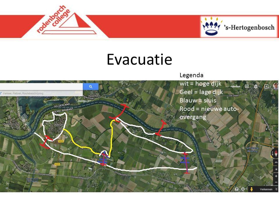 Evacuatie Legenda wit = hoge dijk Geel = lage dijk Blauw = sluis Rood = nieuwe auto- overgang