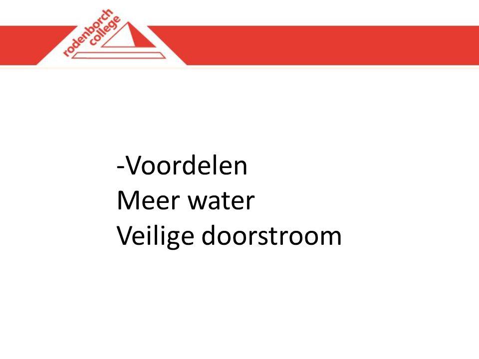-Voordelen Meer water Veilige doorstroom