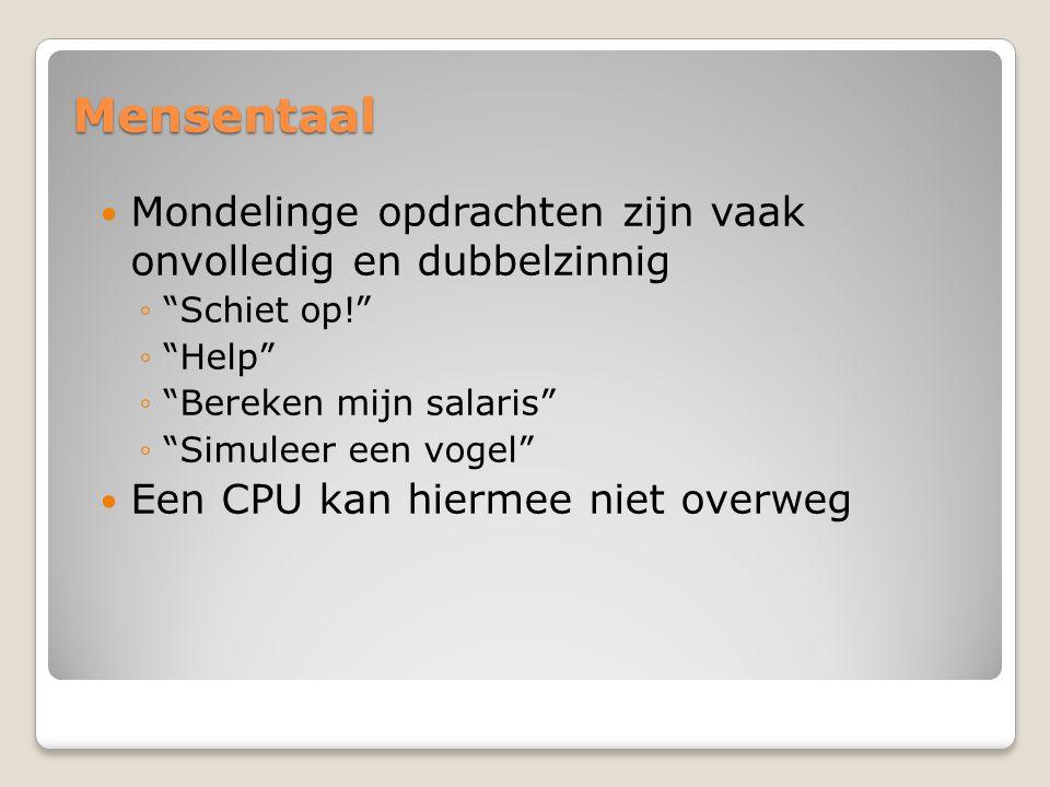 Probleem machine-instructies mensentaal ? CPU