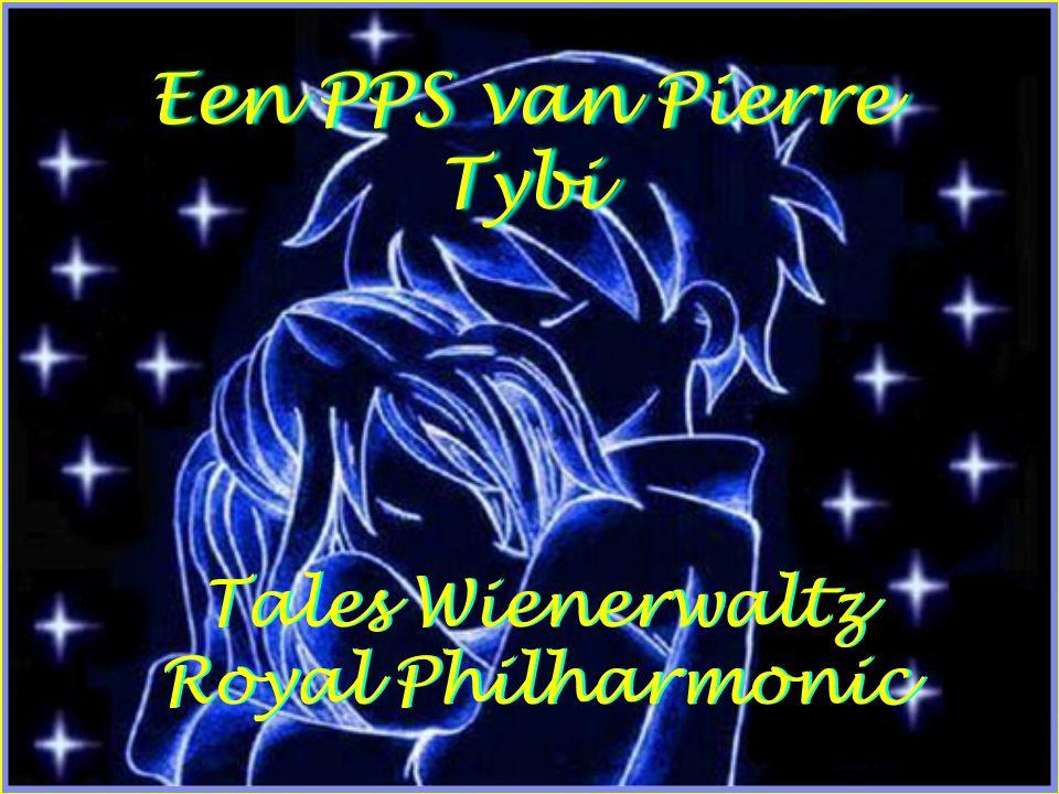 Een PPS van Pierre Tybi Tales Wienerwaltz Royal Philharmonic