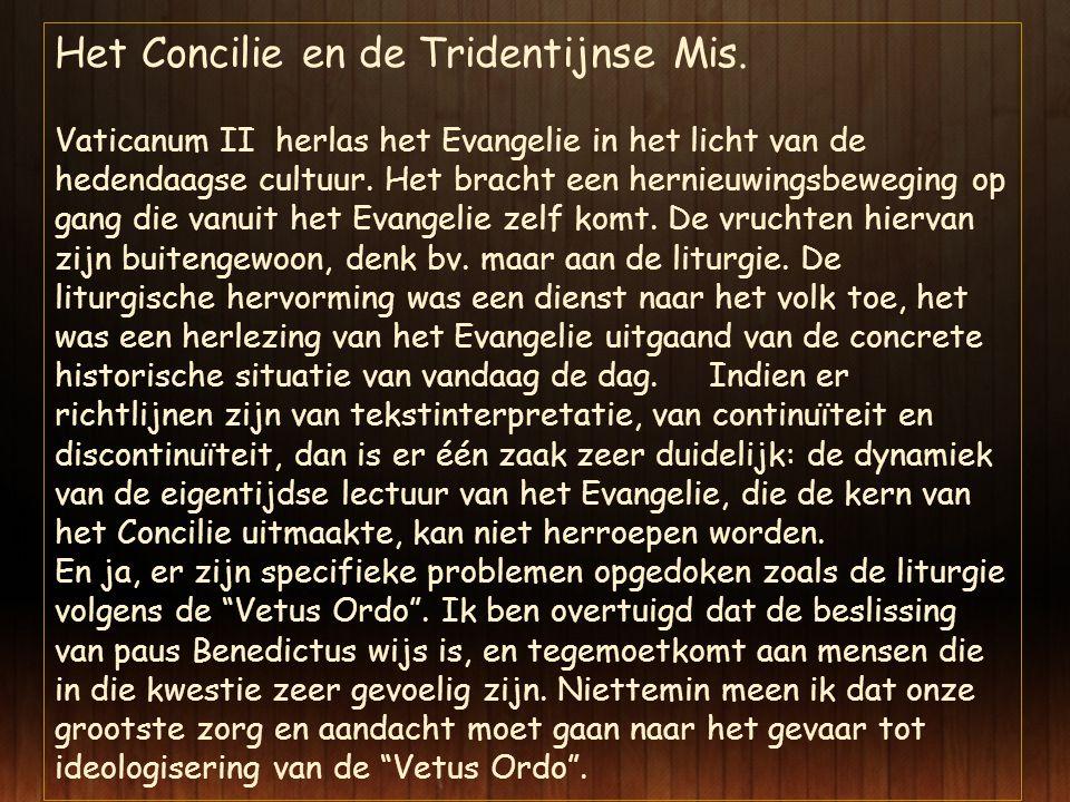 Het Concilie en de Tridentijnse Mis.