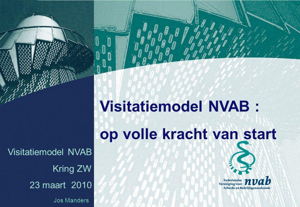 NVAB Visitatiemodel 2 Visitatie: sluitsteen van het NVAB kwaliteitsbeleid