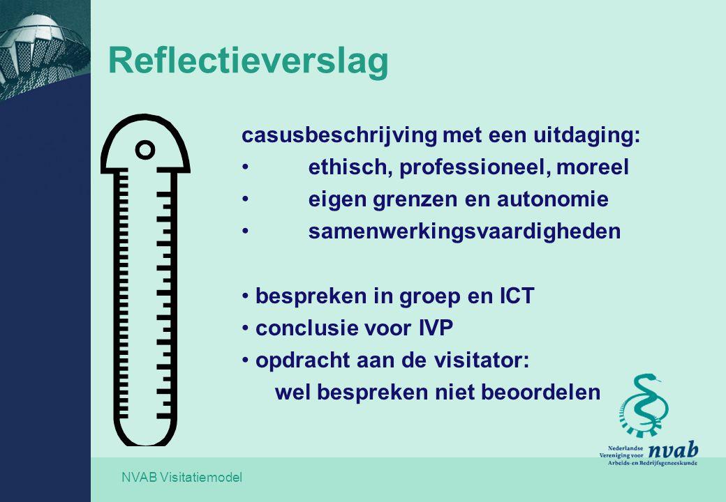 NVAB Visitatiemodel Reflectieverslag casusbeschrijving met een uitdaging: ethisch, professioneel, moreel eigen grenzen en autonomie samenwerkingsvaard