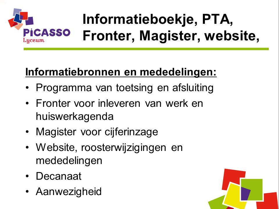 Informatieboekje, PTA, Fronter, Magister, website, Informatiebronnen en mededelingen: Programma van toetsing en afsluiting Fronter voor inleveren van