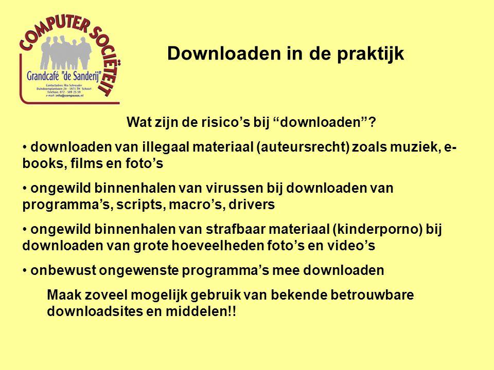 Informatie over downloaden Zoeken via Google met als zoekterm downloaden Downloaden in de praktijk