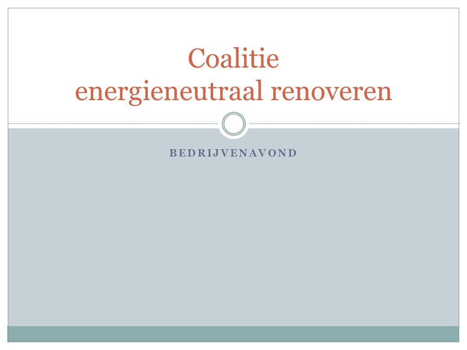 BEDRIJVENAVOND Coalitie energieneutraal renoveren