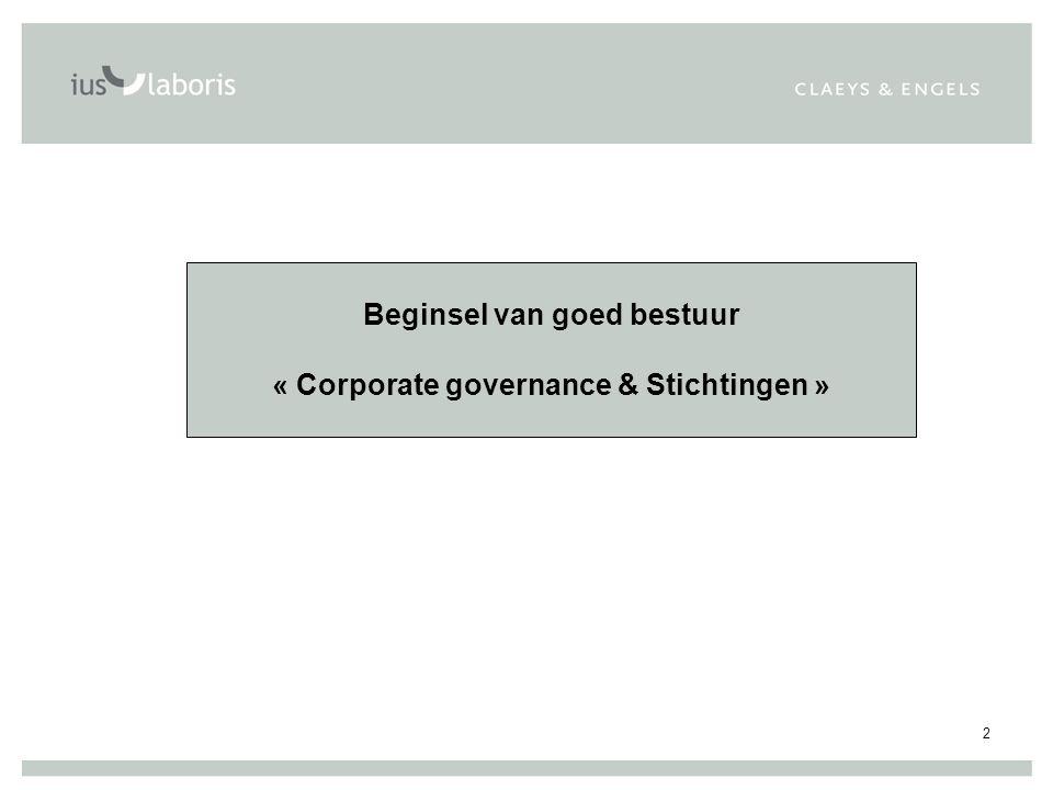 2 Beginsel van goed bestuur « Corporate governance & Stichtingen »