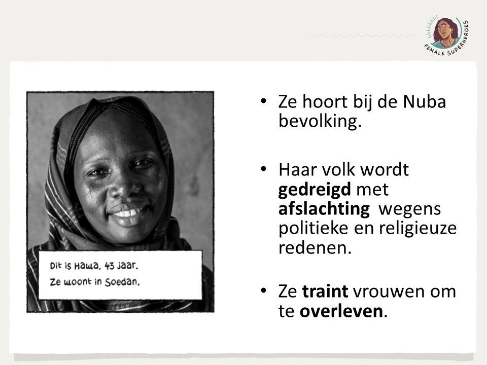 Ze hoort bij de Nuba bevolking. Haar volk wordt gedreigd met afslachting wegens politieke en religieuze redenen. Ze traint vrouwen om te overleven.