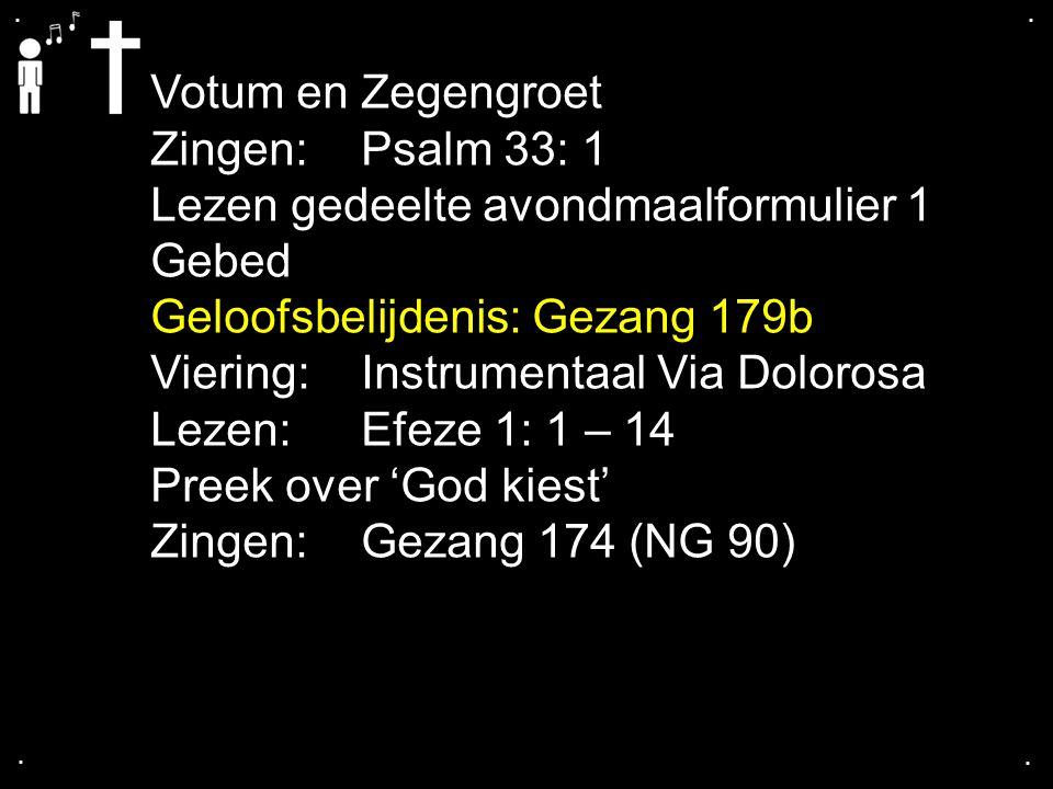 Gezang 174: 1, 2, 3 (NG 90)