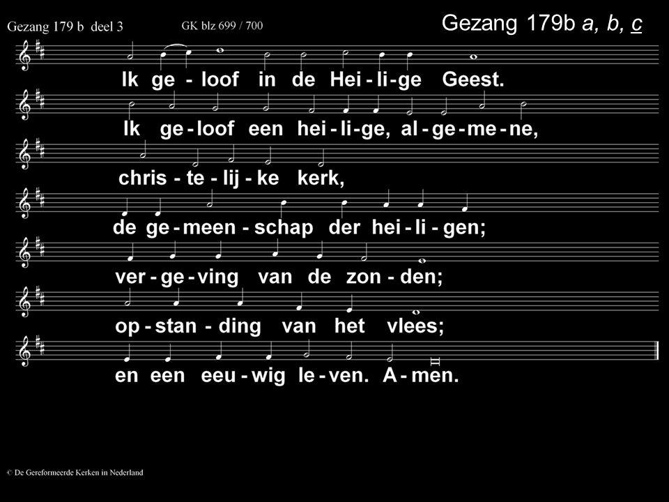 .... Zingen:Gezang 174: 1, 2, 3 (NG 90) Gebed Collecte Zingen:Gezang 70: 1, 2, 3 Zegen