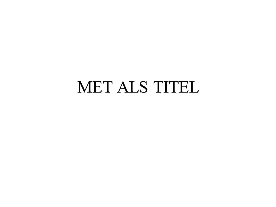 MET ALS TITEL