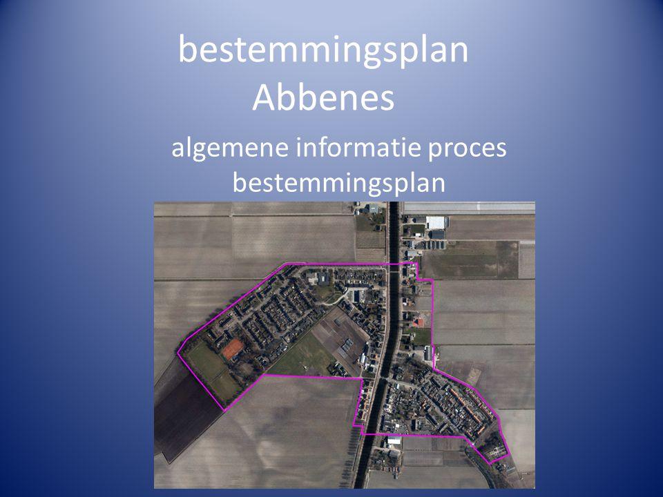 bestemmingsplan Abbenes algemene informatie proces bestemmingsplan