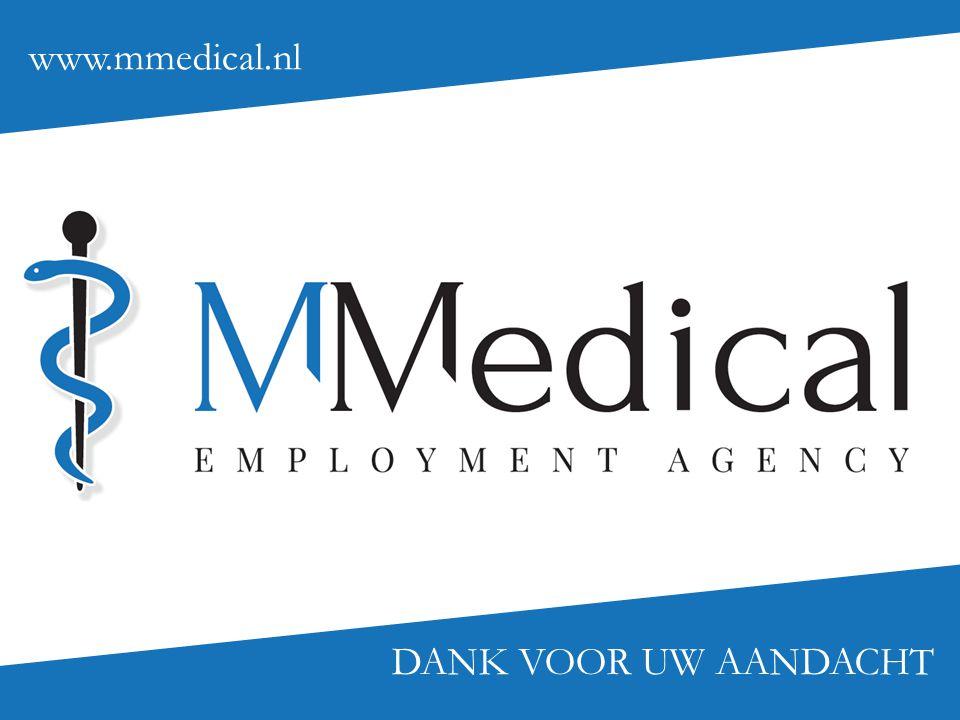 DANK VOOR UW AANDACHT www.mmedical.nl