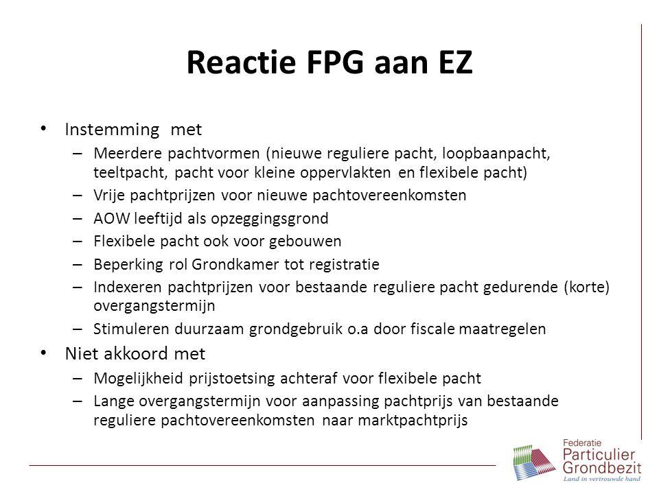 Reactie FPG aan EZ Instemming met – Meerdere pachtvormen (nieuwe reguliere pacht, loopbaanpacht, teeltpacht, pacht voor kleine oppervlakten en flexibe