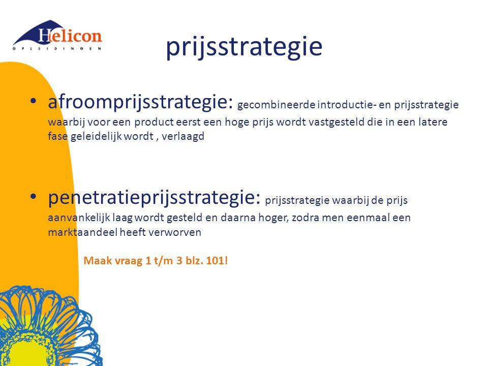 prijsstrategie afroomprijsstrategie: gecombineerde introductie- en prijsstrategie waarbij voor een product eerst een hoge prijs wordt vastgesteld die