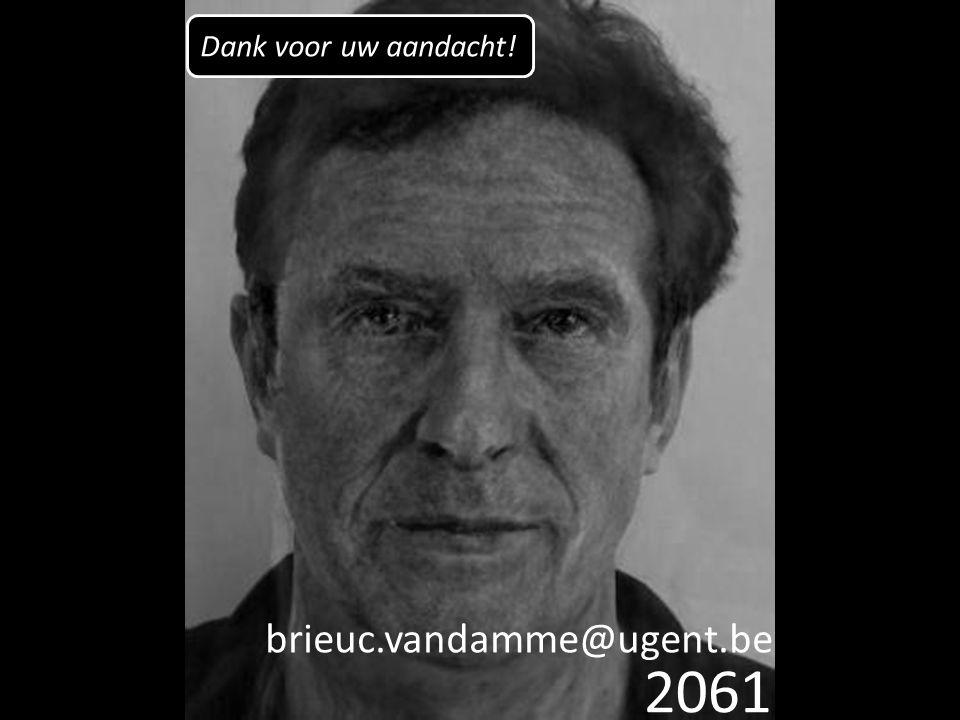 2061 brieuc.vandamme@ugent.be Dank voor uw aandacht!