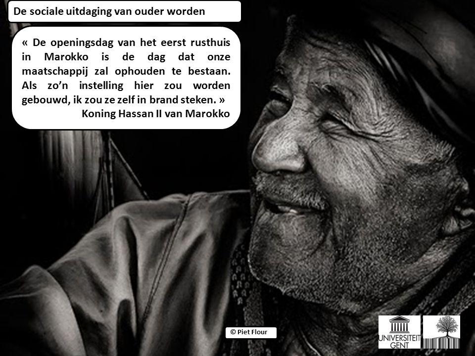 ©© © Piet Flour « De openingsdag van het eerst rusthuis in Marokko is de dag dat onze maatschappij zal ophouden te bestaan.