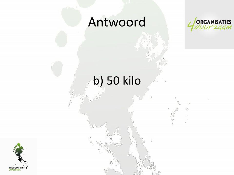 Antwoord b) 50 kilo