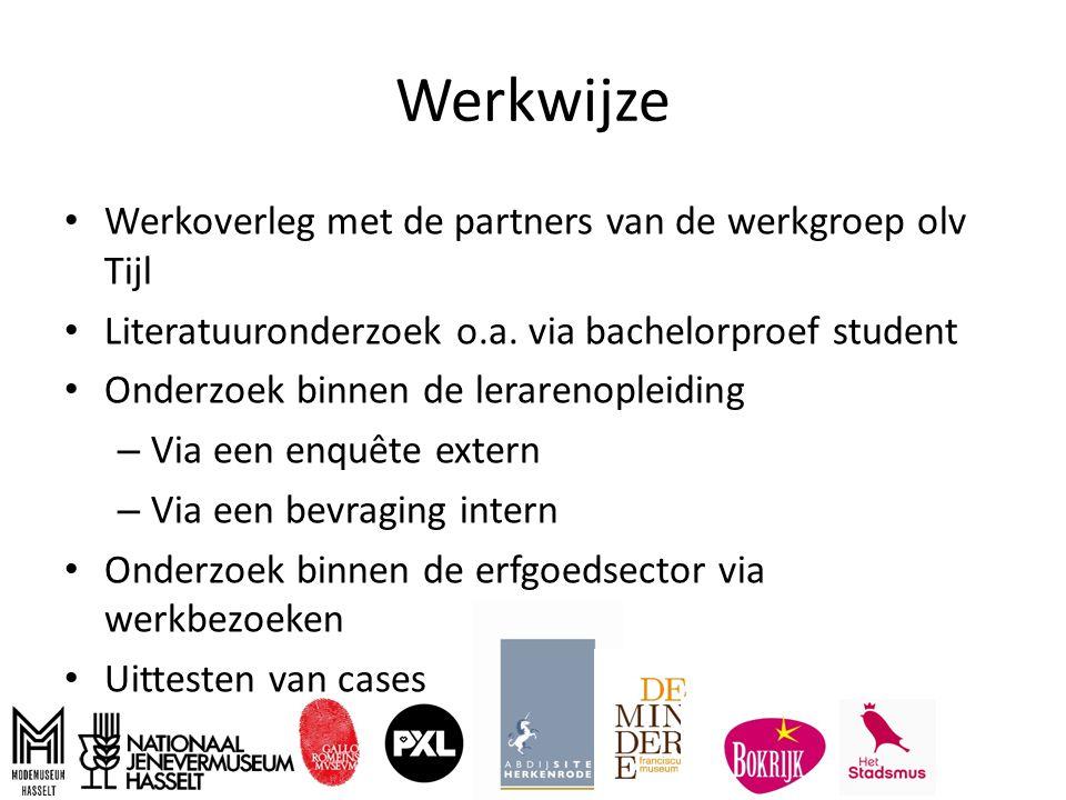 Werkwijze Werkoverleg met de partners van de werkgroep olv Tijl Literatuuronderzoek o.a.
