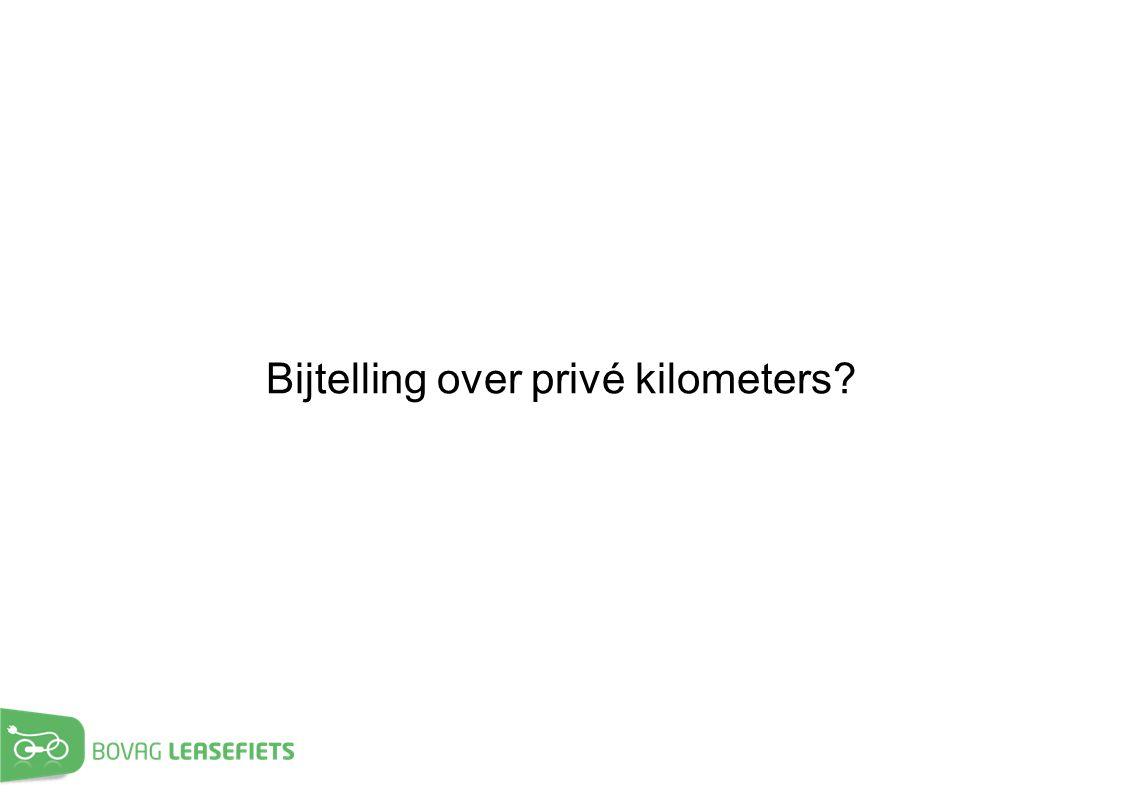 Bijtelling over privé kilometers?