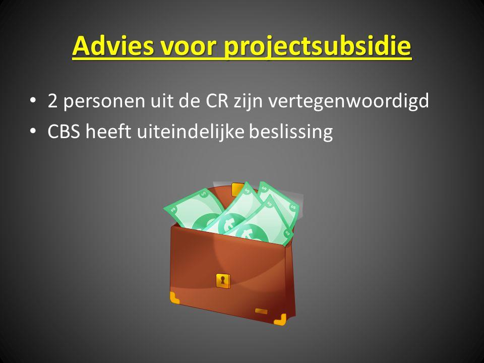 Advies voor projectsubsidie 2 personen uit de CR zijn vertegenwoordigd CBS heeft uiteindelijke beslissing