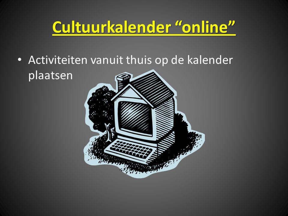Cultuurkalender online Activiteiten vanuit thuis op de kalender plaatsen