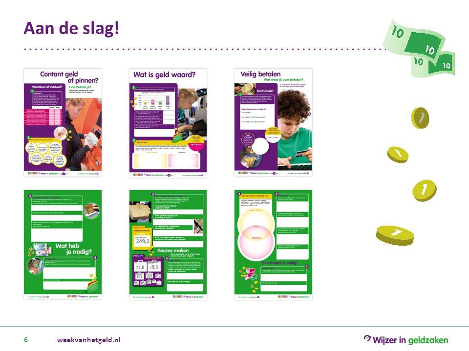 weekvanhetgeld.nl6 Aan de slag!