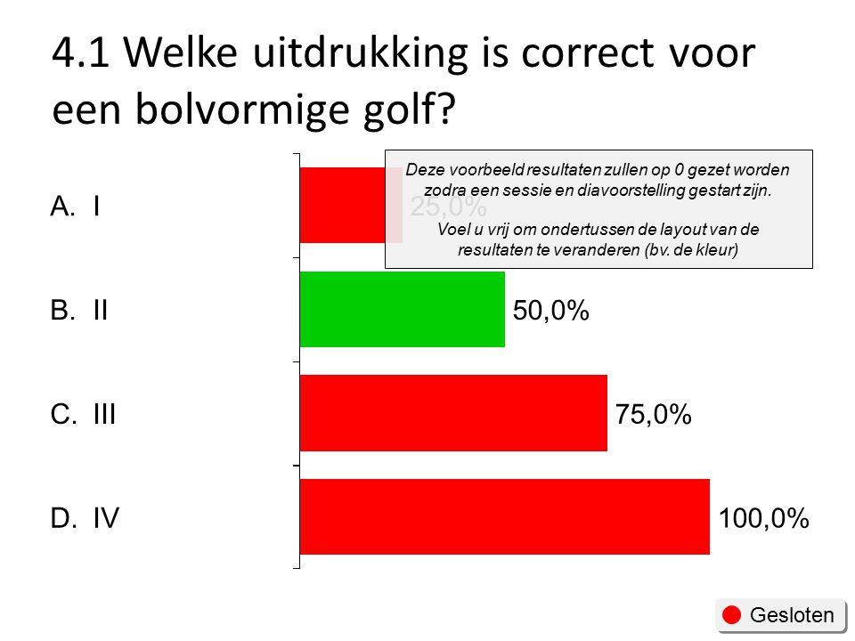 4.1 Welke uitdrukking is correct voor een bolvormige golf.