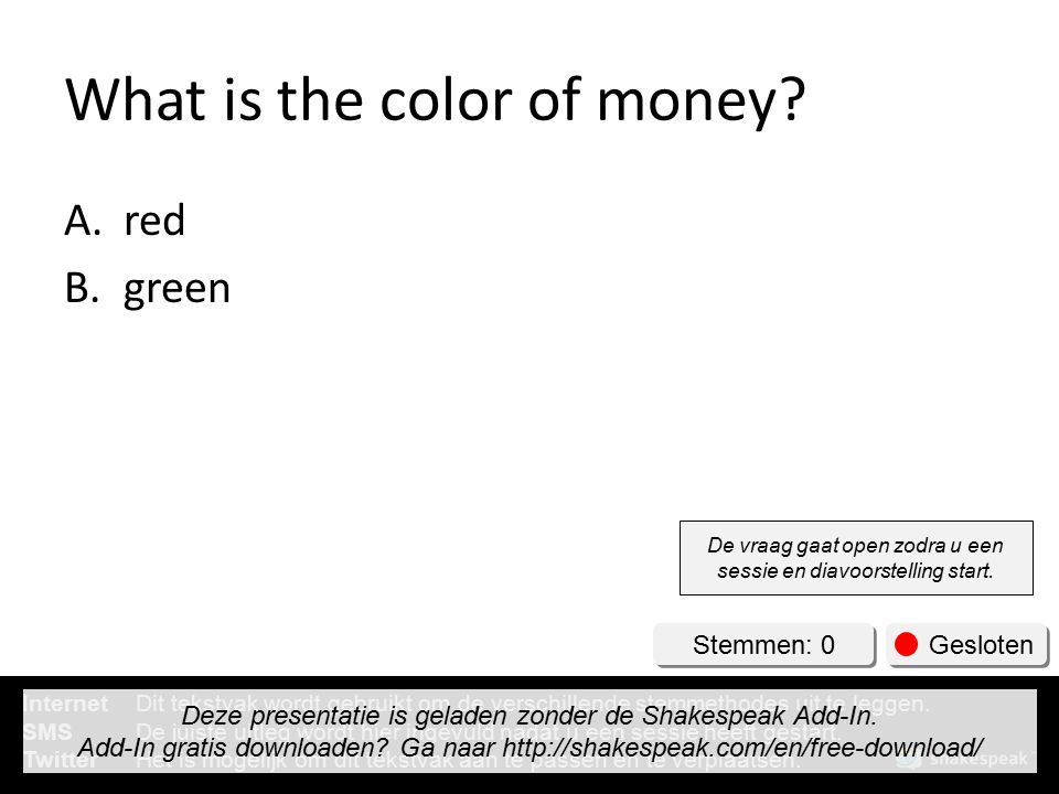 What is the color of money.A. B.
