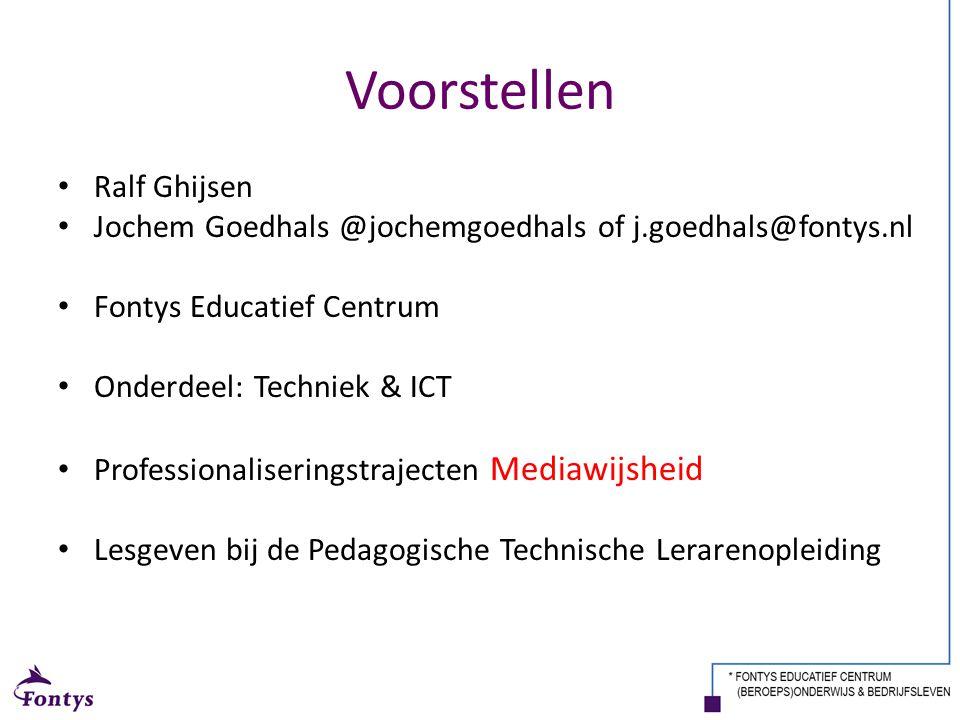 Voorstellen Ralf Ghijsen Jochem Goedhals @jochemgoedhals of j.goedhals@fontys.nl Fontys Educatief Centrum Onderdeel: Techniek & ICT Professionaliserin