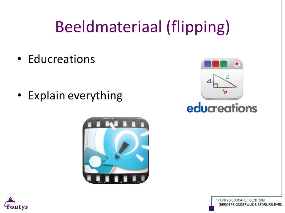 Beeldmateriaal (flipping) Educreations Explain everything