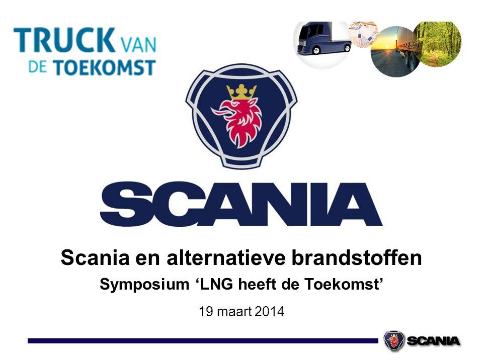 Scania ontwikkelt een groene toekomst met Euro 6 LNG Hardenberg, 19 maart 2014 Scania en alternatieve brandstoffen Symposium 'LNG heeft de Toekomst' 1